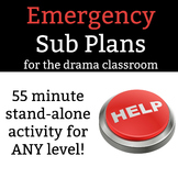 Emergency Sub Plans for the Drama Classroom - 55 minute st