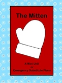 Emergency Sub Plans or Mini Unit : The Mitten