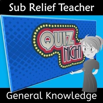 Emergency Sub Reliever Teacher General Knowledge Quiz