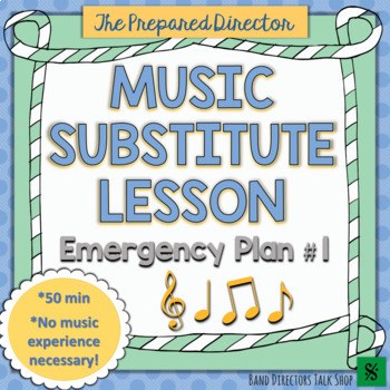 Emergency Band Substitute Lesson Plan (for a non-Music sub)