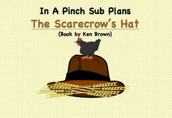 Emergency Substitute Lesson Plans First Grade (The Scarecrow's Hat)