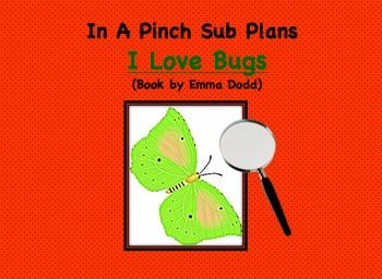 Emergency Substitute Lesson Plans- Kindergarten (I Love Bugs)