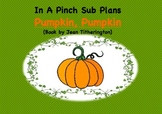 Emergency Substitute Lesson Plans- Kindergarten (Pumpkin, Pumpkin))