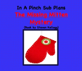 Emergency Substitute Lesson Plans- Kindergarten (The Missing Mitten)