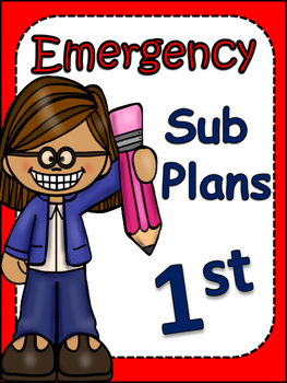 Emergency Substitute Plans for First Grade