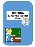 Emergency Substitute Teacher Plans Language Arts Lesson
