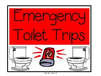 Emergency Toilet Trips - Bathroom Pass Success!