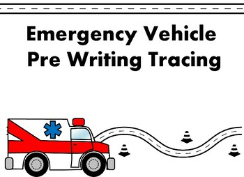 Emergency Vehicle Tracing/Prewriting
