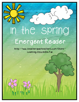 Emergeng Reader:  In the Spring