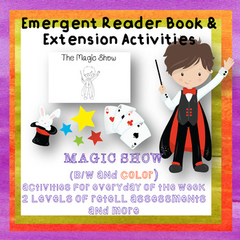 Emergent Early Reader Book Magic Show Weekly Unit Activities Special Ed