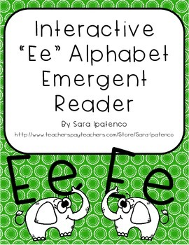 Emergent Easy Interactive Alphabet Reader Book: Letter Ee