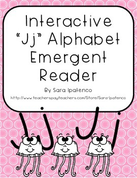Emergent Easy Interactive Alphabet Reader Book: Letter Jj