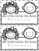Emergent Easy Interactive Alphabet Reader Book: Letter Oo