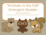 "Emergent Easy Reader Book: ""Animals in the Fall"""