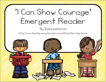 """Emergent Easy Reader Book: """"I Can Show Courage"""""""
