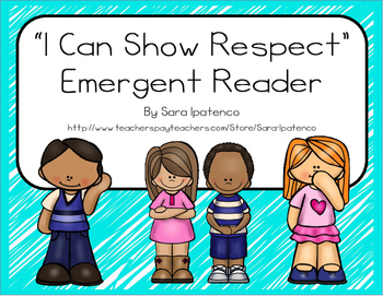 "Emergent Easy Reader Book: ""I Can Show Respect"""