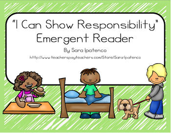 "Emergent Easy Reader Book: ""I Can Show Responsibility"""