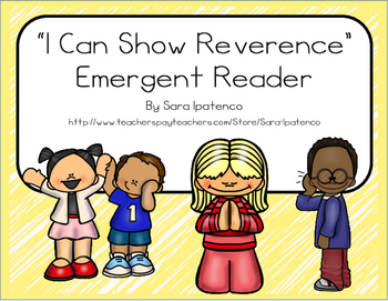 """Emergent Easy Reader Book: """"I Can Show Reverence"""""""