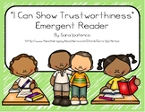 "Emergent Easy Reader Book: ""I Can Show Trustworthiness"""
