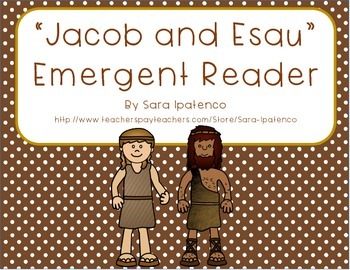 "Emergent Easy Reader Book: ""Jacob and Esau"""