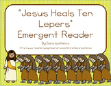 "Emergent Easy Reader Book: ""Jesus Heals Ten Lepers"
