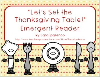 """Emergent Easy Reader Book: """"Let's Set the Thanksgiving Table!"""""""