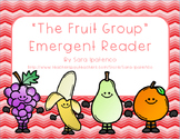 """Emergent Easy Reader Book: Nutrition: """"The Fruit Group"""""""