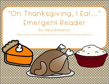 "Emergent Easy Reader Book: ""On Thanksgiving I Eat..."""
