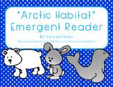 "Emergent Easy Reader Book: ""The Arctic Habitat"""