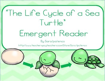 "Emergent Easy Reader Book: ""The Life Cycle of a Sea Turtle"""