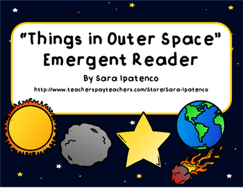 "Emergent Easy Reader Book: ""Things in Outer Space"""