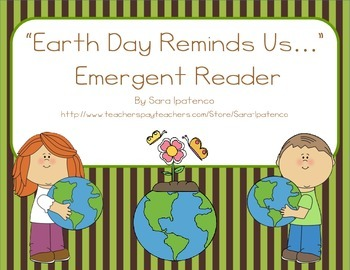 """Emergent Easy Reader: """"Earth Day Reminds Us..."""""""