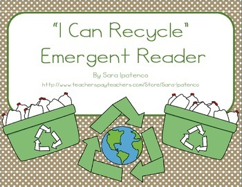 """Emergent Easy Reader: """"I Can Recycle"""""""