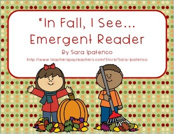 """Emergent Easy Reader Book: """"In Fall, I See..."""""""