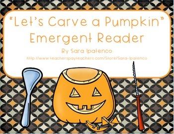 """Emergent Easy Reader Book: """"Let's Carve a Pumpkin!"""""""