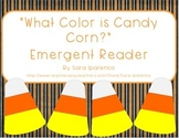 "Emergent Easy Reader Book: ""What Color is Candy Corn?"""