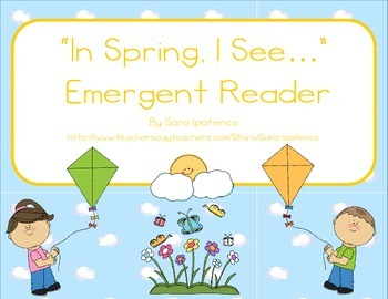 "Emergent Easy Reader: ""ln Spring, I See..."""