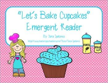 "Emergent Easy Reader: ""Let's Bake Cupcakes!"""