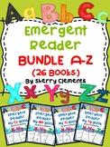 Letters A-Z Emergent Reader Bundle (26 books)