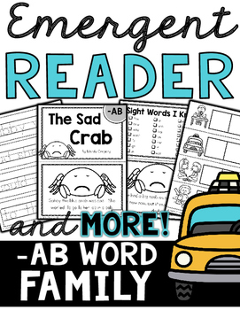 Emergent Reader (-AB Word Family) and MORE!