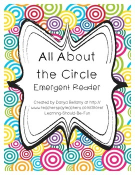 Emergent Reader:  All About the Circle