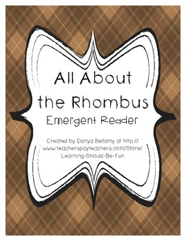 Emergent Reader:  All About the Rhombus
