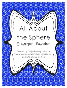 Emergent Reader:  All About the Sphere