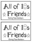 Emergent Reader- All of 10s Friends (Making Teen Numbers)