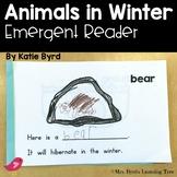 Emergent Reader - Animals in Winter ~ Hibernation