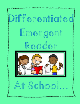 Emergent Reader - At School
