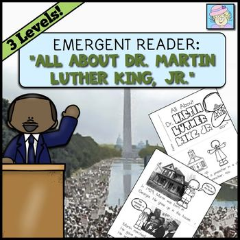 Emergent Reader Book: All About Dr. Martin Luther King, Jr.