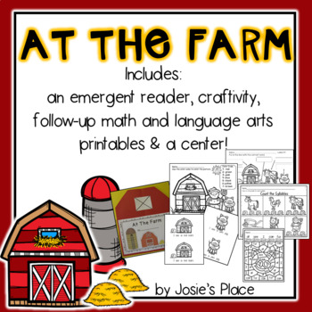 At the Farm Emergent Reader, Printables, Center and Craft- FREEBIE included!