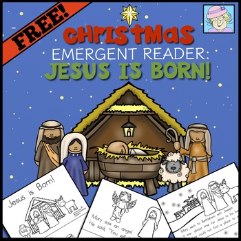 Emergent Reader Book for Christmas (religious): Jesus is Born!