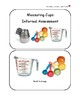 Student Booklet & Informal Assessment with Data Sheet: Measuring Cups